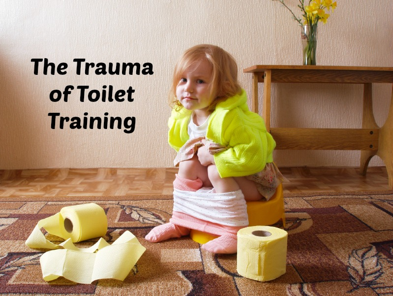 The Trauma of Toilet Training