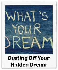 What's Your Hidden Dream?