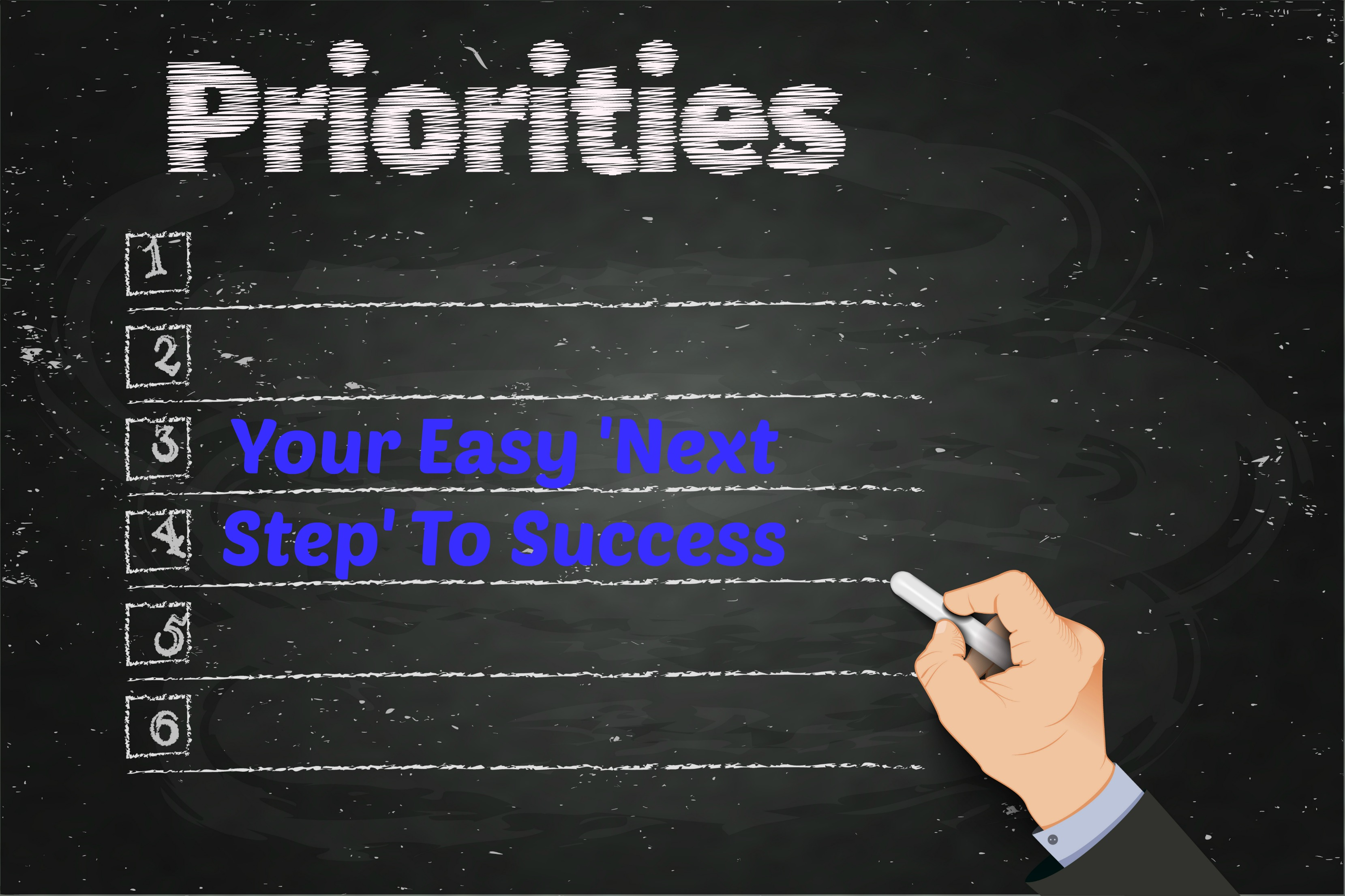 Your Easy 'Next Step' To Success