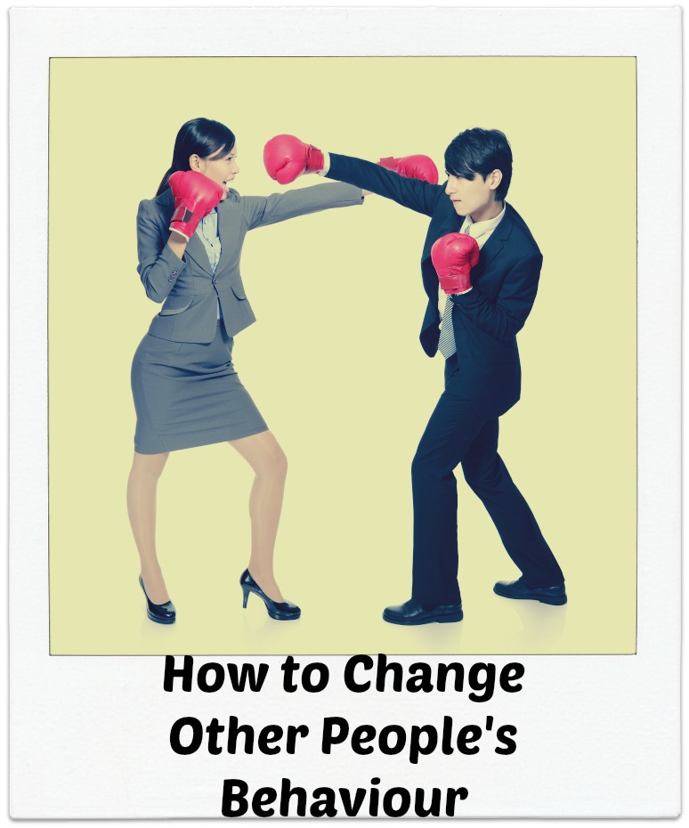 How To Change Other People's Behaviour