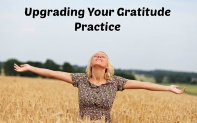 Upgrading Your Gratitude Practice