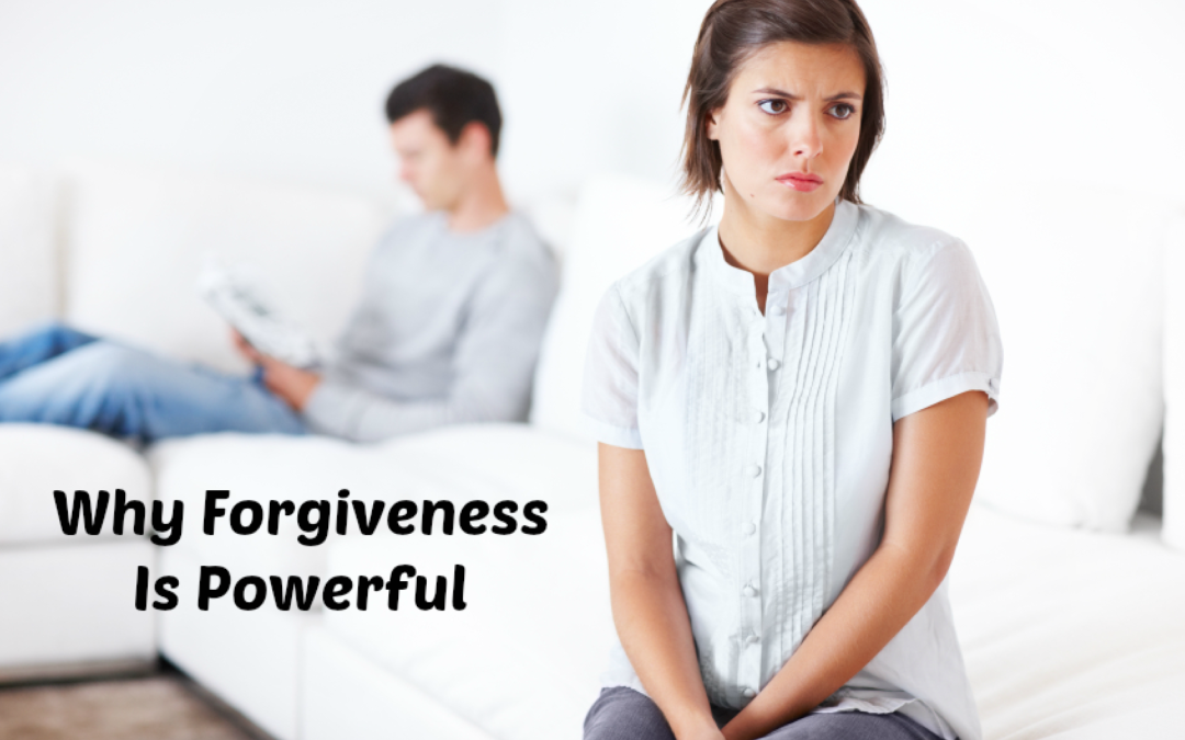 Why Forgiveness Is Powerful
